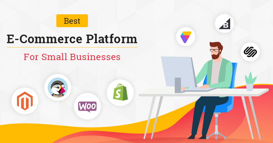 Best E-Commerce Platform for Small Businesses